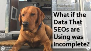 Mobile SEO Analytics Data is Incomplete - Except for GSC, it is Only Telling you about Traffic that Clicks. Ignores Hosted Inclusions & Position Zero Results in the SERP.
