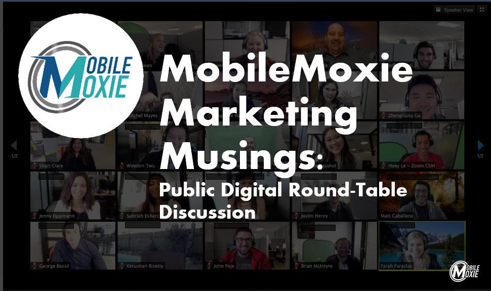 MobileMoxie Round Table