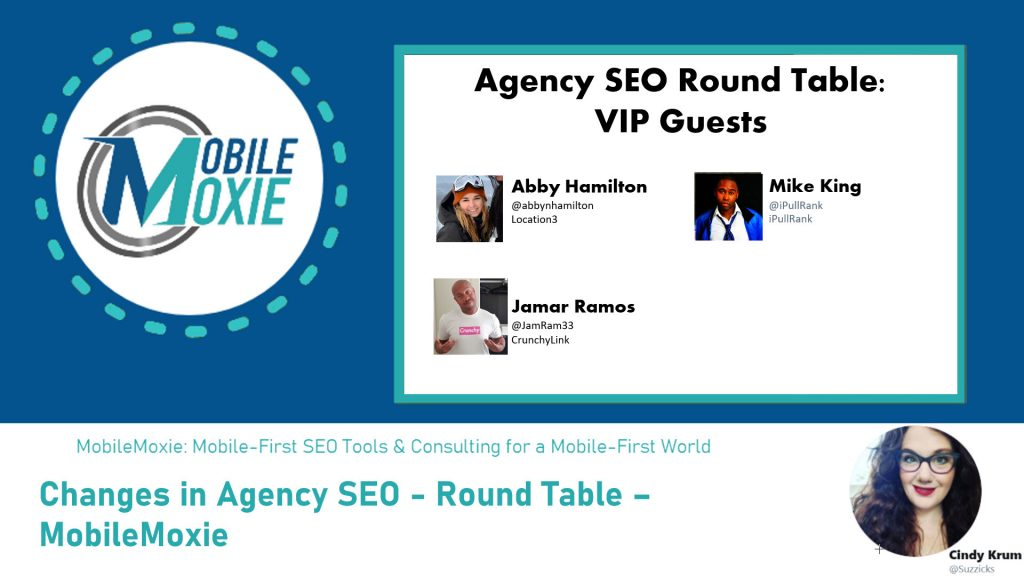 Agency SEO - MobileMoxie Round Table
